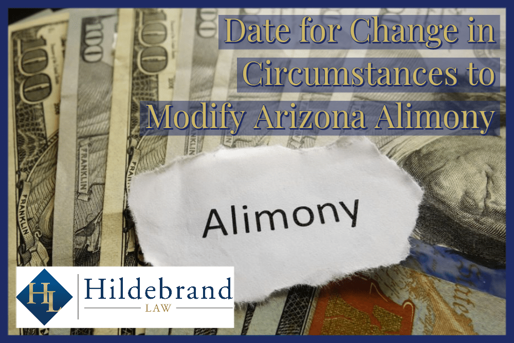 Date for Change in Circumstances to Modify AZ Alimony