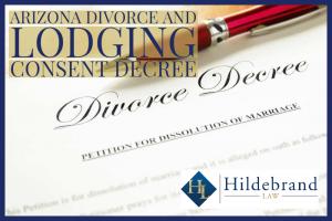 Arizona Divorce and Lodging Consent Decree
