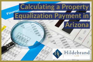 Calculating a Property Equalization Payment in Arizona