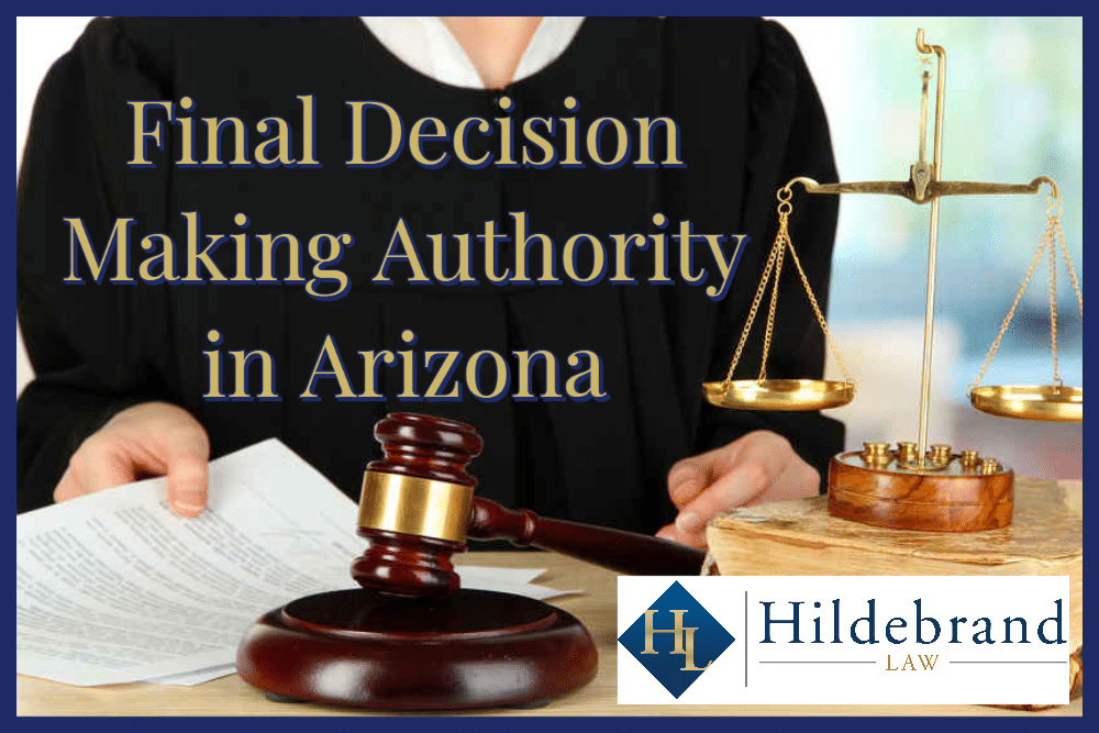 Final Decision Making Authority in Arizona