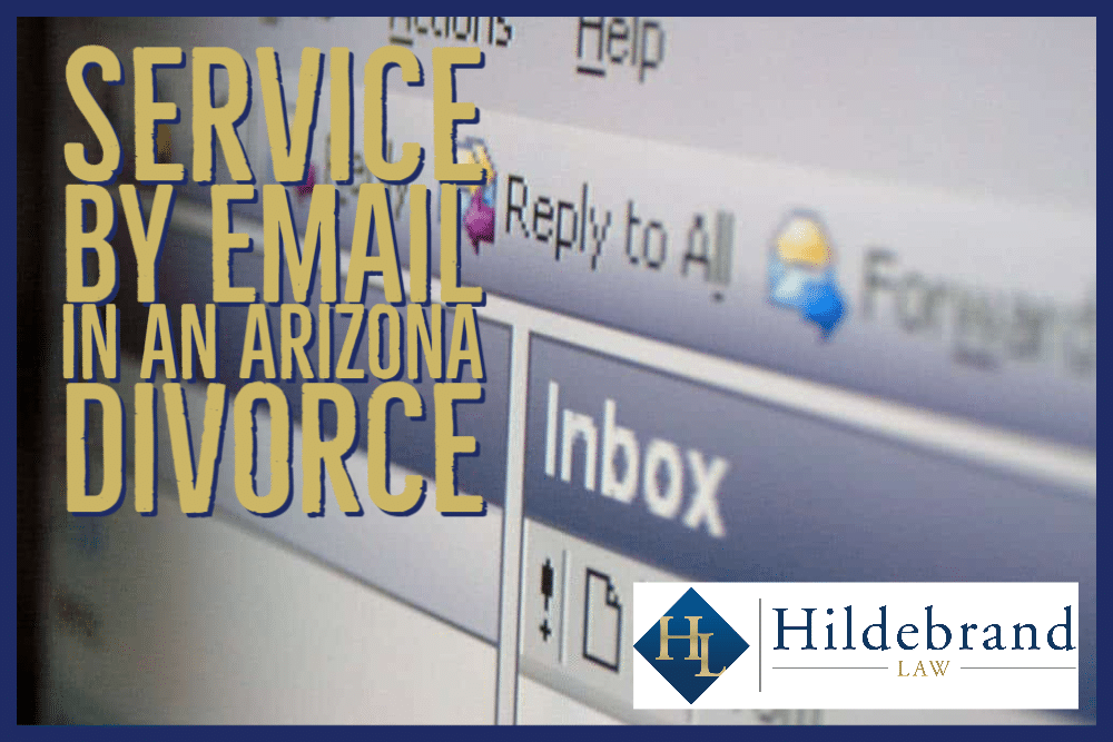 Service by Email in an Arizona Divorce