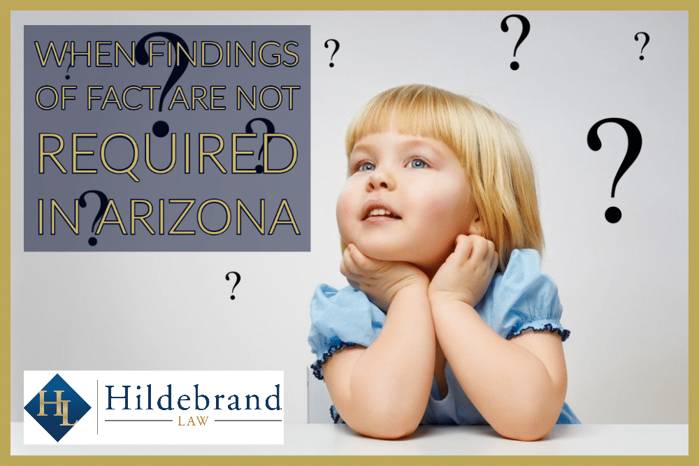 When are Findings of Fact Not Required in an Arizona Divorce?