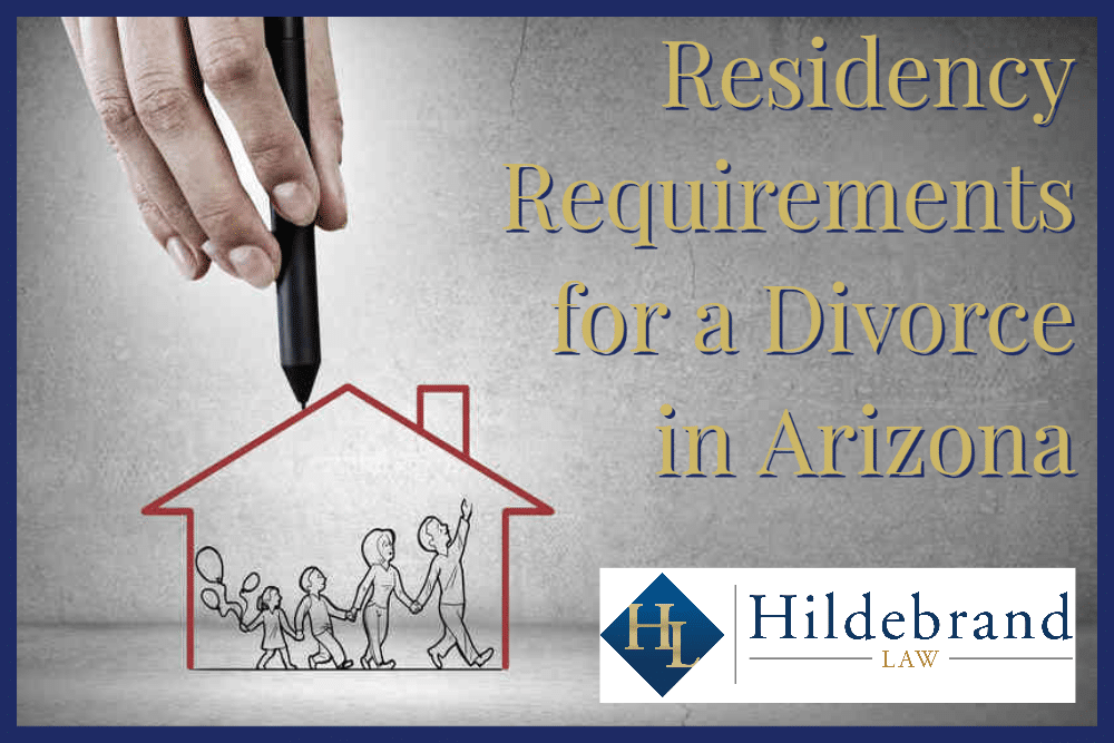 Residency Requirements for a Divorce in AZ
