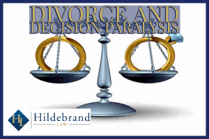 Divorce and Decision Paralysis