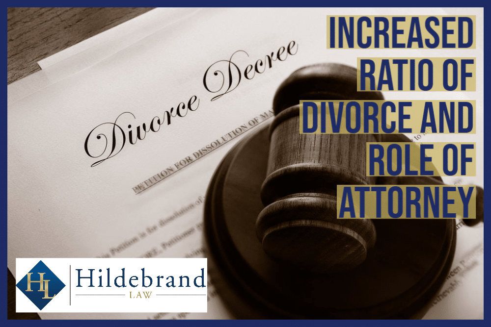 Increased Ratio of Divorce and Role of Attorney