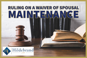 Ruling on a Waiver of Spousal Maintenance