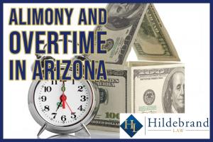 Alimony and Overtime in Arizona