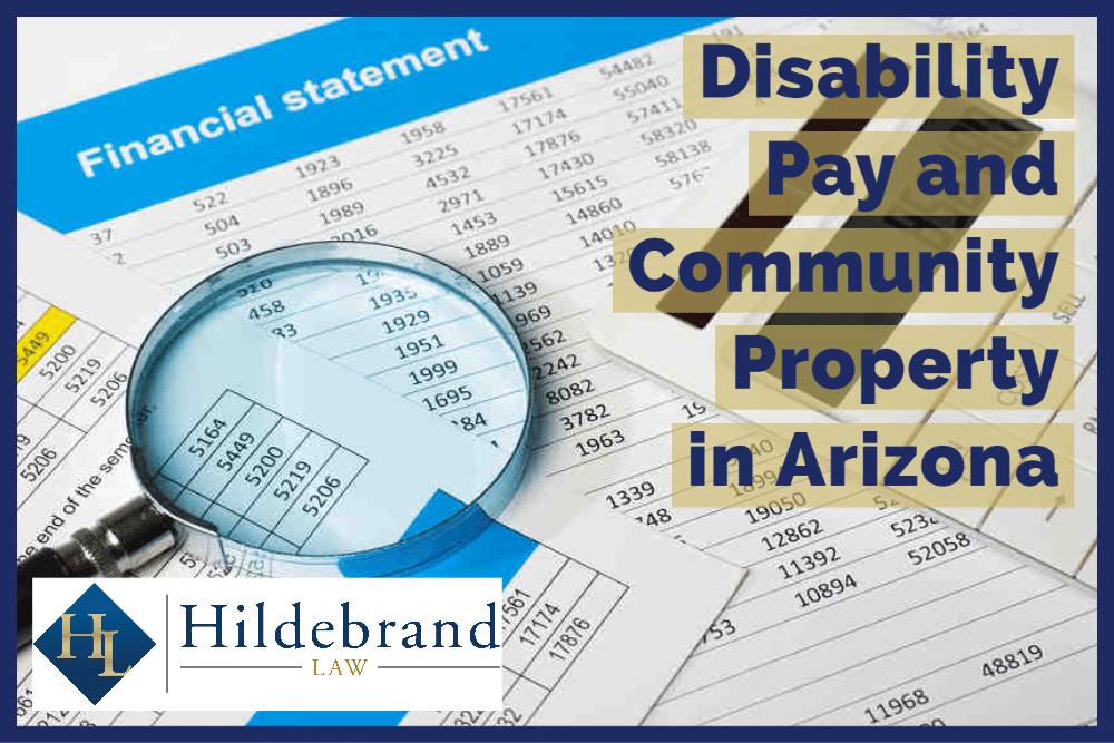 Disability Pay and Community Property in AZ