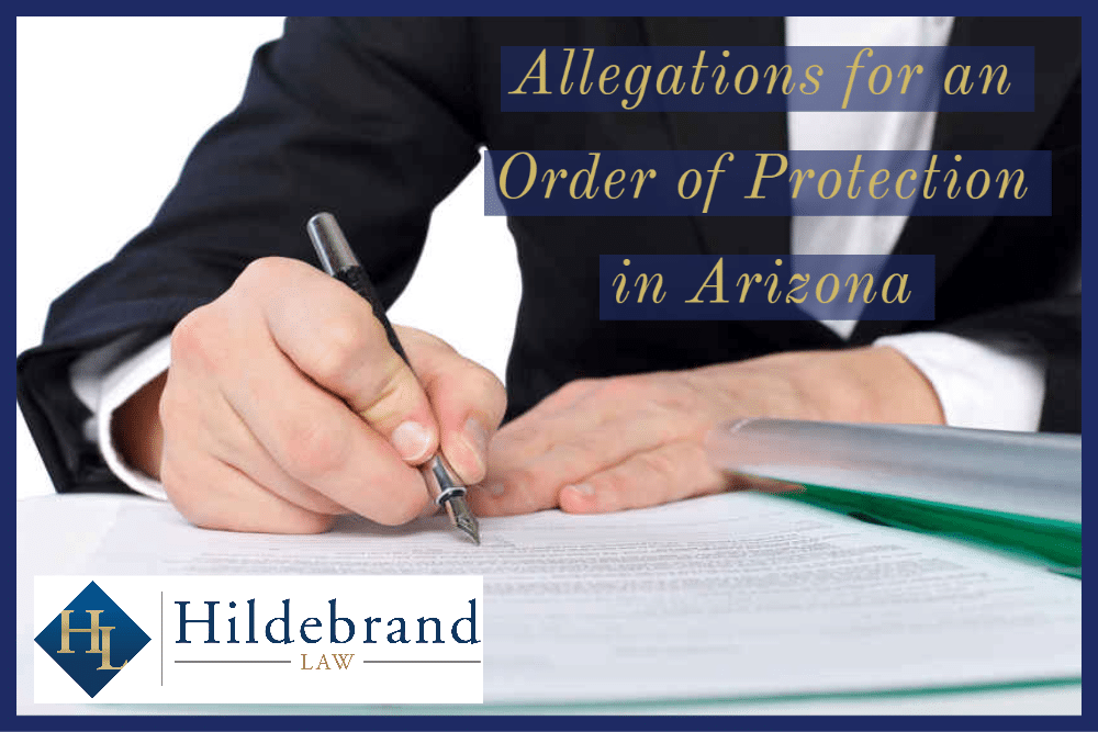 Allegations for an Order of Protection in Arizona
