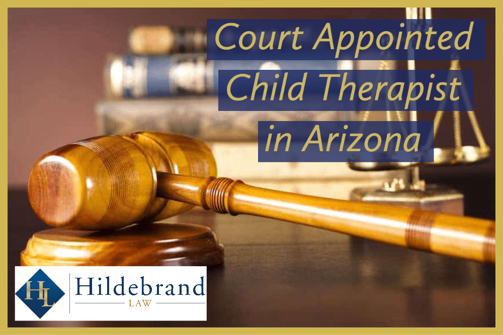 Court Appointed Child Therapist in Arizona