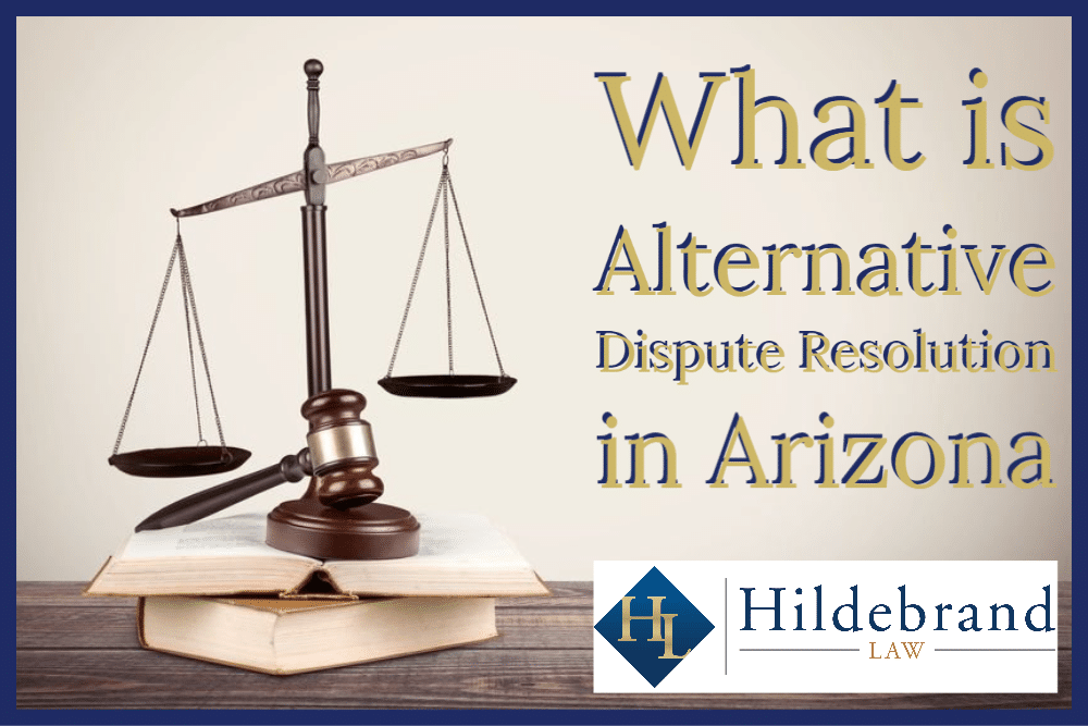 What is Alternative Dispute Resolution in Arizona