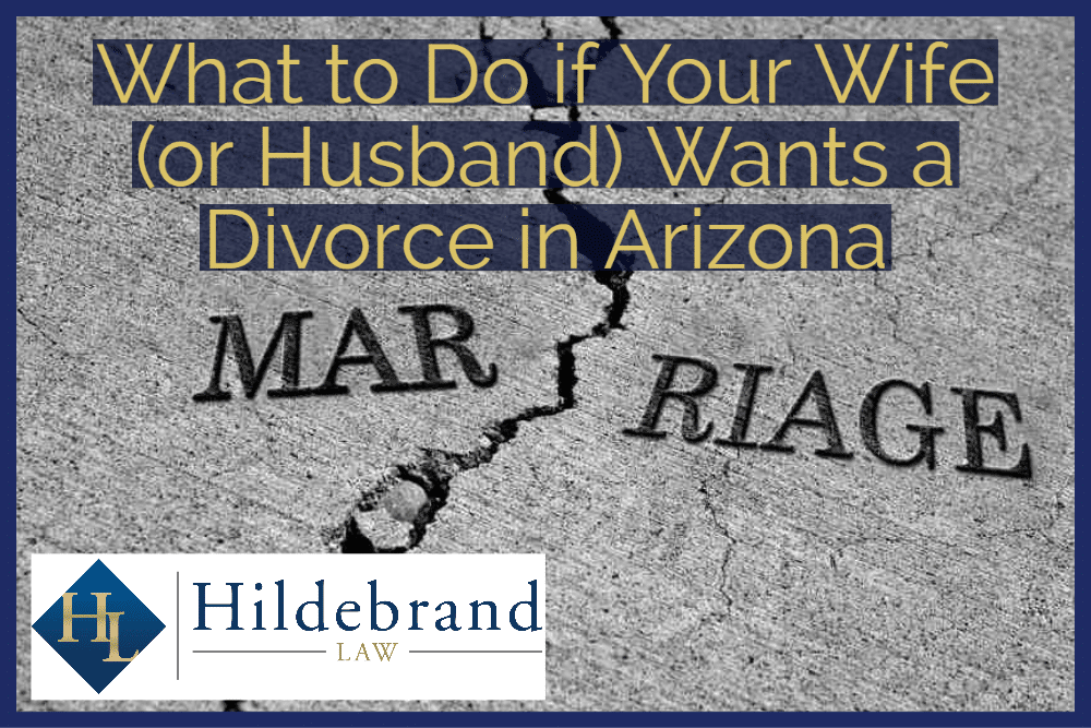 What to Do if Your Wife (or Husband) Wants a Divorce