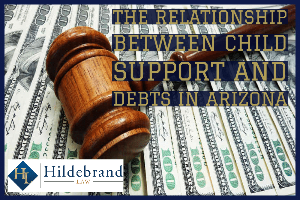 The Relationship Between Child Support and Debts in Arizona