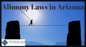 Alimony and Spousal Maintenance Laws in Arizona.