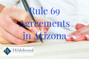 Whether a Hearing is Required Before a Judge Enforces a Rule 69 Agreement in Arizona